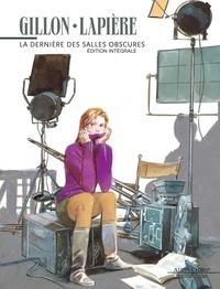 Gillon et  Lapierre - La dernière des salles obscures - Edition intégrale.