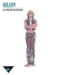Gillon - La veuve blanche.
