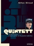 Gillon et  Giroud - Quintett Tome 2 : Histoire d'Alban Méric.