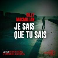 Gilly MacMillan - Je sais que tu sais.