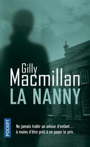 Gilly MacMillan - La Nanny.