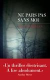 Gilly MacMillan - Ne pars pas sans moi.