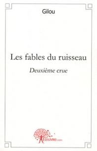 Gilou - Les fables du ruisseau - Deuxième crue.