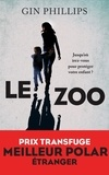 Gin Phillips - Le zoo.