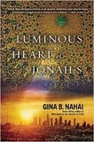 Gina Barkhordar Nahai - The Luminous heart of Jonah S..