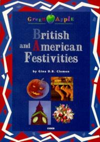 Gina D. B. Clemen - BRITISH AND AMERICAN FESTIVITIES. - Avec cassette audio.
