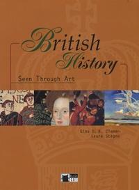 Gina D. B. Clemen et Laura Stagno - British History - Seen throught art. 1 CD audio