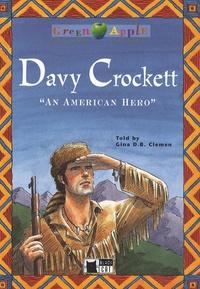 "Gina D. B. Clemen - Davy Crockette - ""An American Hero"". 1 CD audio"