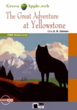Gina D. B. Clemen - The Great Adventure at Yellowstone. 1 CD audio