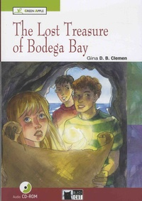 Gina D. B. Clemen - The Lost Treasure of Bodega Bay. 1 CD audio