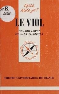 Gina Filizzola et Gérard Lopez - Le viol.