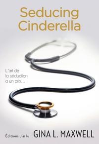 Gina L Maxwell - Seducing Cinderella.