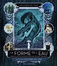 Gina Mcintyre - La Forme de l'Eau - Créer un conte de fées pour une époque troublée.