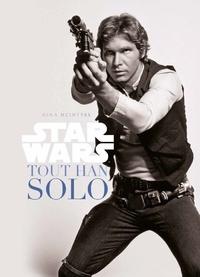 Gina Mcintyre - Star Wars - Tout Han Solo.
