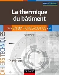 Gina Penu - La thermique du bâtiment - 2e éd. - en 37 fiches-outils.