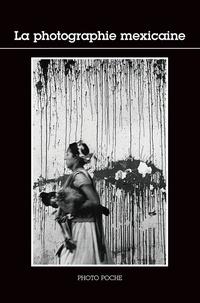Gina Rodriguez et Alfonso Morales Carrillo - La photographie mexicaine.