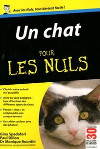 Gina Spadafori et Paul Dilion - Un chat pour les Nuls.