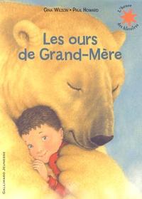 Gina Wilson - Les ours de grand-mère.