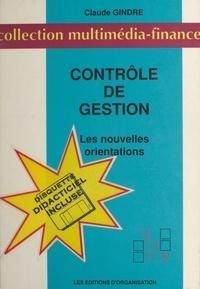Gindre - Le contrôle de gestion - Les nouvelles orientations ou l'art de manager par délégation.