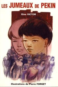 Gine Victor - Les jumeaux de Pékin.