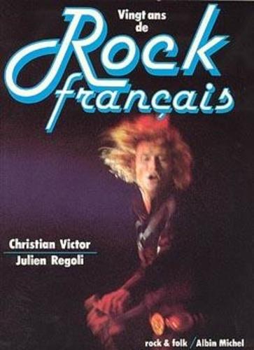 Gine Victor - Vingt ans de rock français.