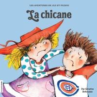 Ginette Anfousse - Jiji et Pichou  : La chicane.