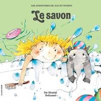 Ginette Anfousse - Jiji et Pichou  : Le savon.