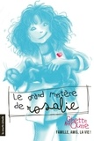 Ginette Anfousse - Rosalie  : Le grand mystère de Rosalie.