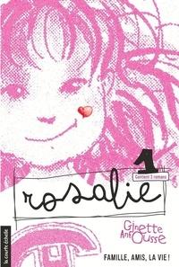 Ginette Anfousse et Marisol Sarrazin - Rosalie  : Rosalie, volume 1.