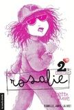 Ginette Anfousse et Marisol Sarrazin - Rosalie  : Rosalie, volume 2.