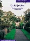 Ginette Baty-Tornikian - Cités-jardins - Genèse et actualité d'une utopie.