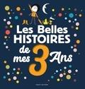 Ginette Bigot et Christian Voltz - Les Belles histoires de mes 3 ans.