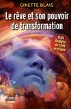 Ginette Blais - Le rêve et son pouvoir de transformation.
