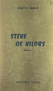 Ginette Briant - Stève de Vilors.