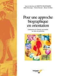Ginette Francequin - Pour une approche biographique en orientation - L'intégration de l'histoire personnelle au choix de profession.