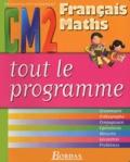 Ginette Grandcoin-Joly et Dominique Chaix - Français-Maths CM2.