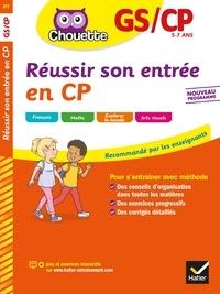 Ginette Grandcoin-Joly et Catherine Ruchmann - Réussir son entrée en CP.