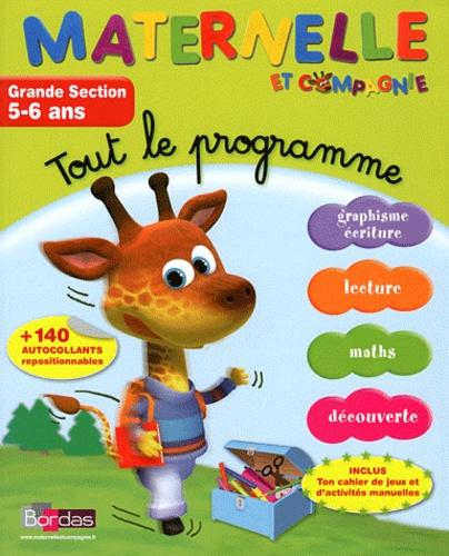 Ginette Grandcoin-Joly et Josette Spitz - Tout le programme Grande Section 5-6 ans.