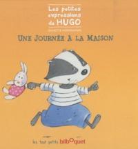 Ginette Hoffmann - Une journée à la maison - Les petites expressions de Hugo.