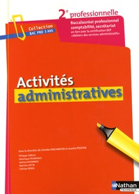 Ginette Kirchmeyer et Josette Pfeiffer - Activités administratives - Seconde baccalauréat professionnel.