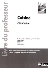 Ginette Kirchmeyer et Frédéric Leichtnam - Cuisine CAP cuisine - Livre du professeur.