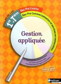 Ginette Kirchmeyer - Gestion appliquée 1e - Tle Bac Pro cuisine / commercialisation et services en restauration.