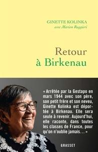 Ginette Kolinka et Marion Ruggieri - Retour à Birkenau.