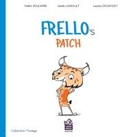 Ginette Lareault et Frédéric Boulianne - Frello's patch - Frello's patch.