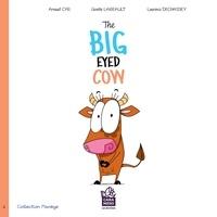 Ginette Lareault et Arnaud Cyr - The big eyed cow.