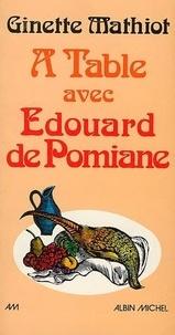 Ginette Mathiot - A table avec Edouard de Pomiane.