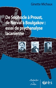 De Sophocle à Proust, de Nerval à Boulgakov : essai de psychanalyse lacanienne.pdf
