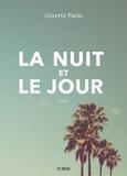 Ginette Paris - La nuit et le jour.