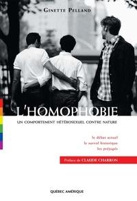Ginette Pelland - L'homophobie - Un comportement hétérosexuel contre nature.