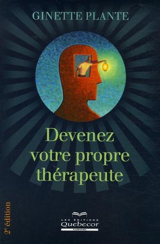 Ginette Plante - Devenez votre propre thérapeute.